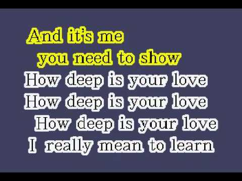 How Deep Is Your Love by The Bee Gees  Karaoke