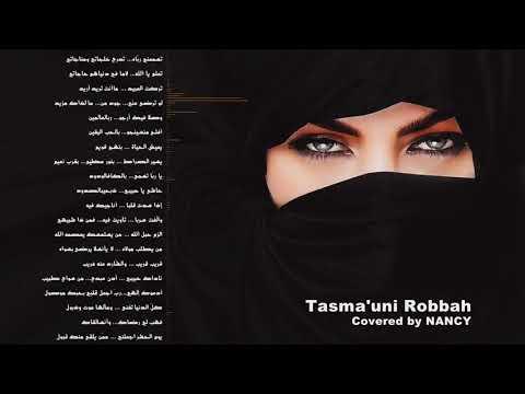 Video Lyric Cover By Nancy  - Tasma'uni Robbah (Dengarkanlah Aku Wahai Tuhan)