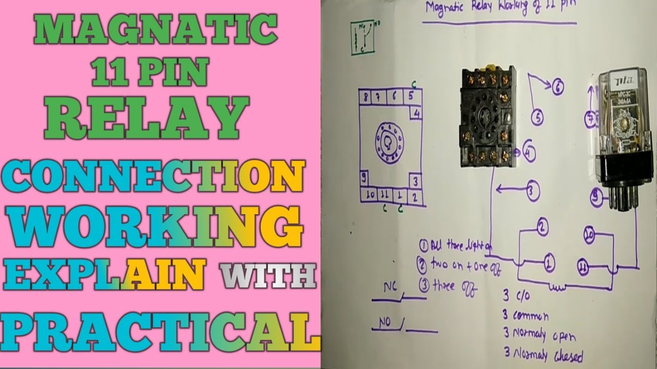 hight resolution of 11 pin relay working and connection
