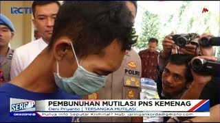 Pengakuan Pelaku Mutilasi PNS Kemenag Bandung, Korban Minta Dinikahi - Sergap 16/07
