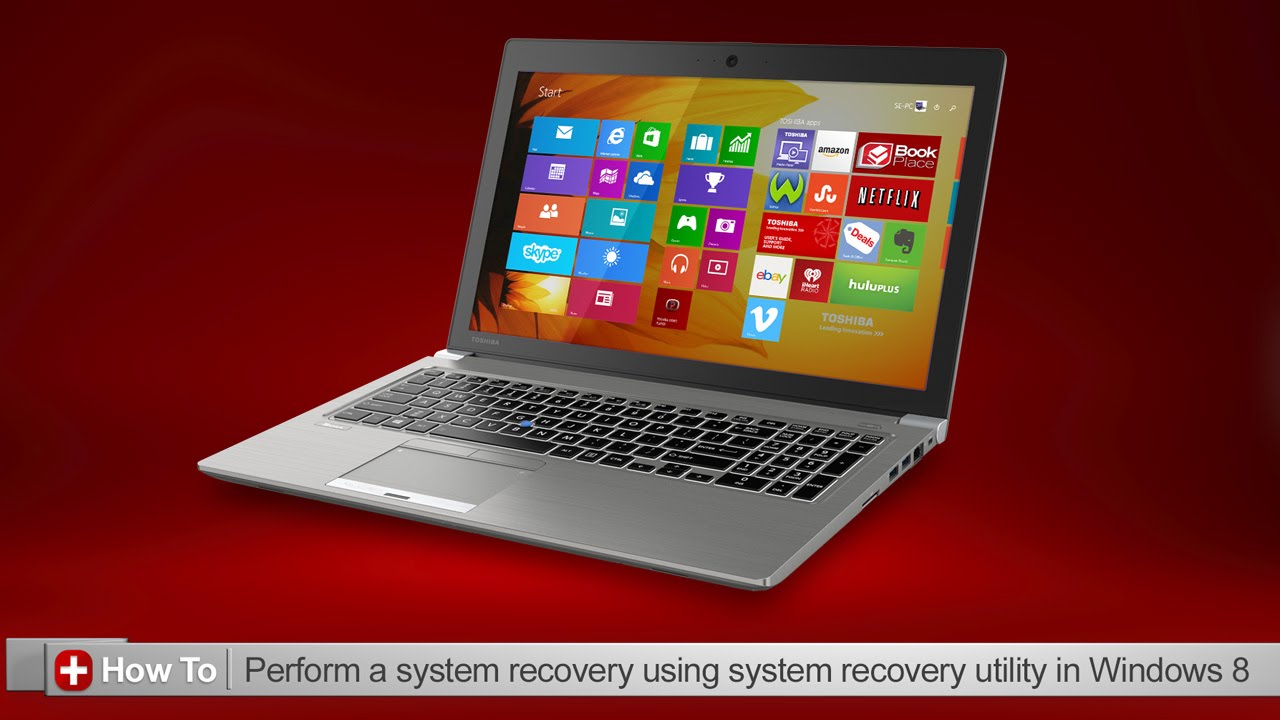 Toshiba How-To: Using the system recovery utility in Windows 8 - YouTube