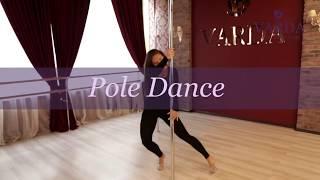 VARDA  Ladies Club  Pole Dance