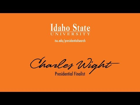 Charles Wight - Presidential Finalist - Faculty and Staff Forum