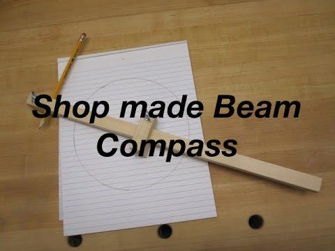 Shop Made Beam Compass