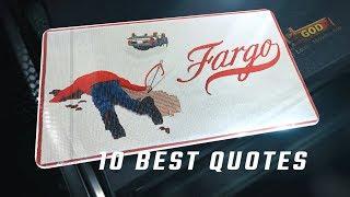 Best Fargo Movie Quotes