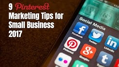 9 Pinterest Marketing Tips for Small Business 2017