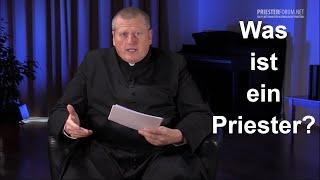Was ist ein Priester? (Martin Leitner)