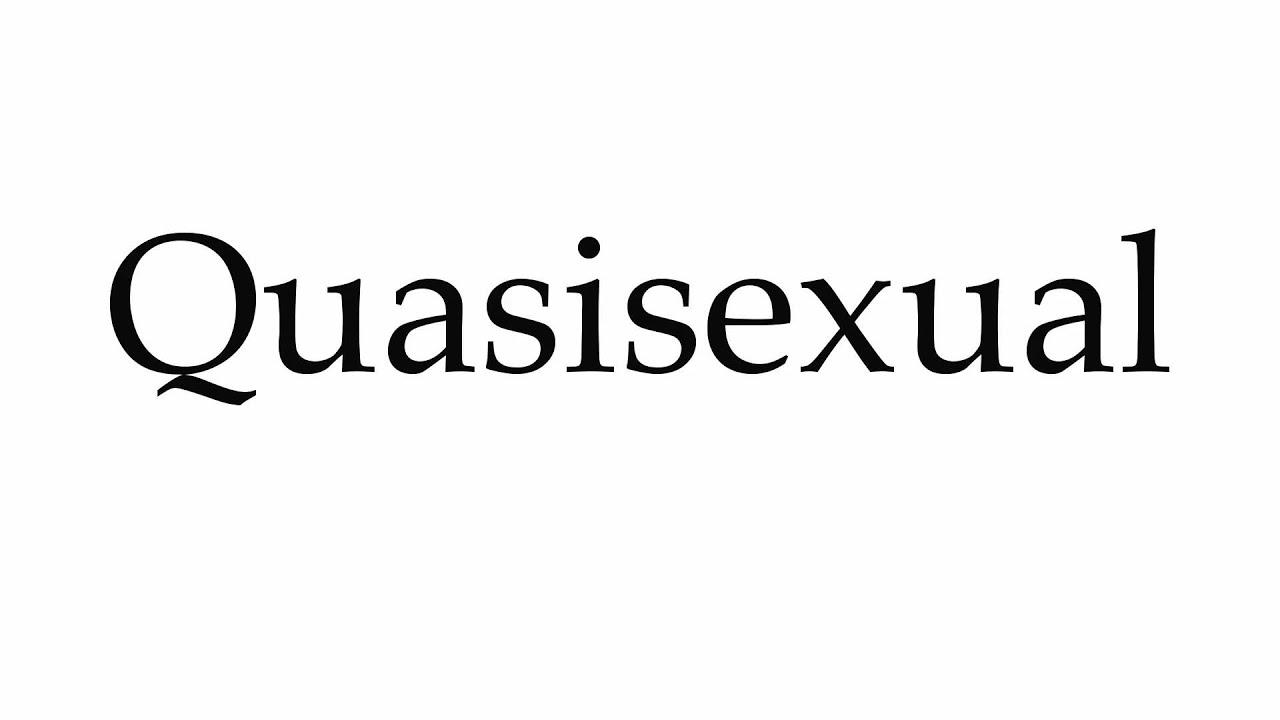 Quasisexual