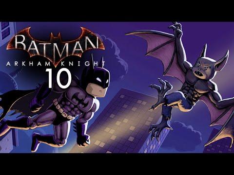 BATMAN: ARKHAM KNIGHT [010] - Das Geheimnis der Man-Bat ★ Let's Play Arkam Knight