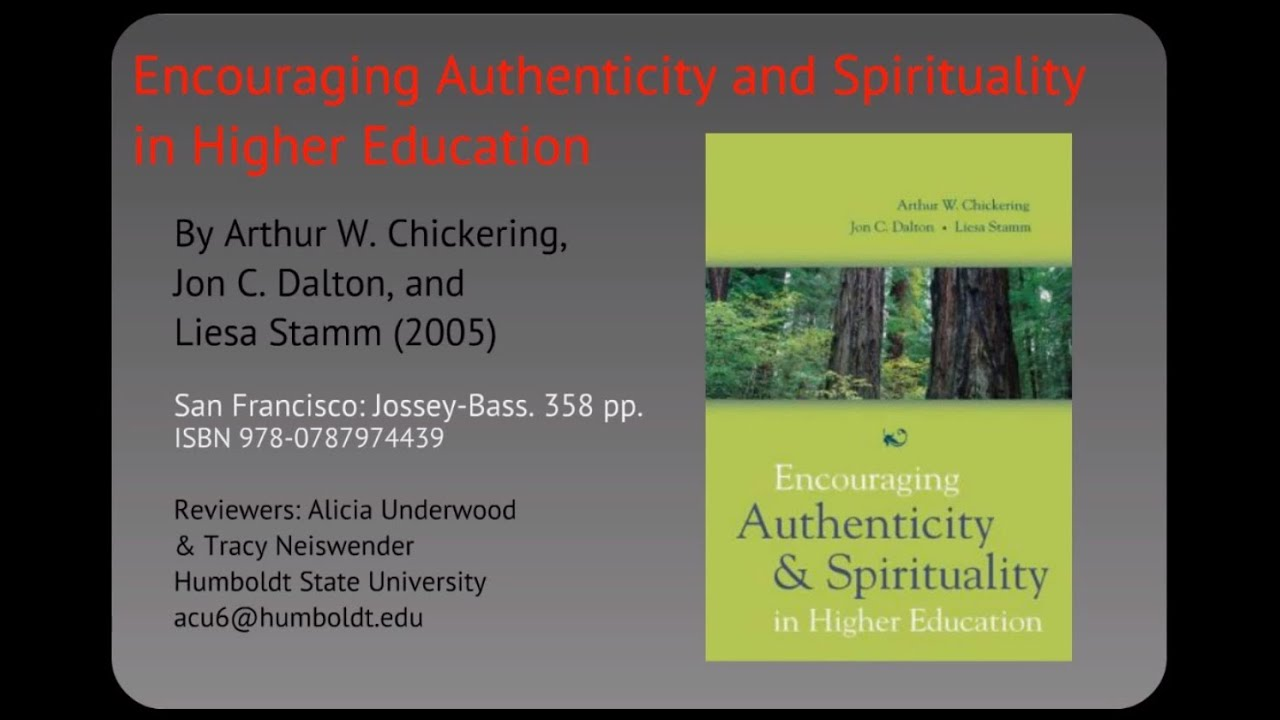 Encouraging Authenticity and Spirituality in Higher Education