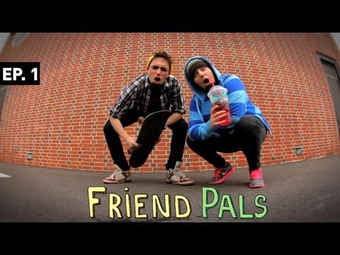 Friend Pals  Ep. 1  Tipped