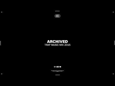 Best Trap Music Mix 2015