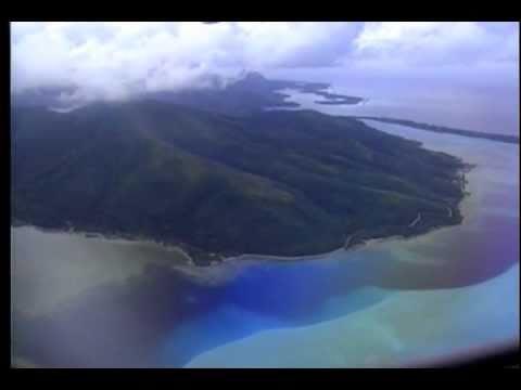 Raiatea, Huahine, Bora Bora; French Polynesia