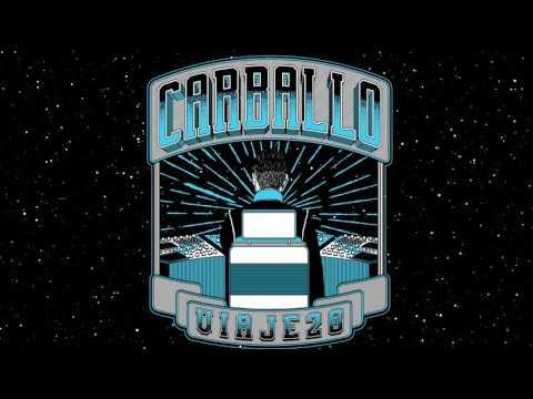 05 - Carballo - Viaje 28 - Full Trip ( Viaje 28)