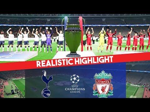 Liverpool Vs Tottenham   UEFA Champions League Final   Realistic Highlight   PES 2019