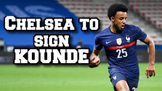 JULES KOUNDE AGREES 5 YEAR DEAL TO JOIN CHELSEA !!