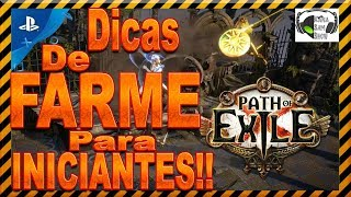 PATH OF EXILE - DICAS DE FARME PARA INICIANTES(ANTES DO END GAME)PS...