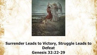 Surrender Leads to Victory, Struggle Leads to Defeat   Jan 18, 2015