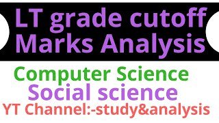 LT grade expected cutoff for computer and social science // social science result/computer