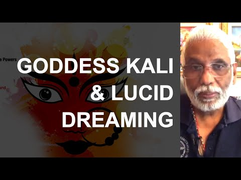Godess Kali & Lucid Dreaming: 9 Nights of the Goddess