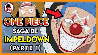 One Piece: Hablemos de la SAGA de IMPEL DOWN (Parte 1)