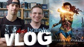 Vlog - Wonder Woman (avec Ivanhe)