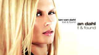Ian Van Dahl - Lost & Found (Full Album) YouTube Videos