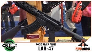 Rock River Arms LAR-47 - SHOT Show 2014