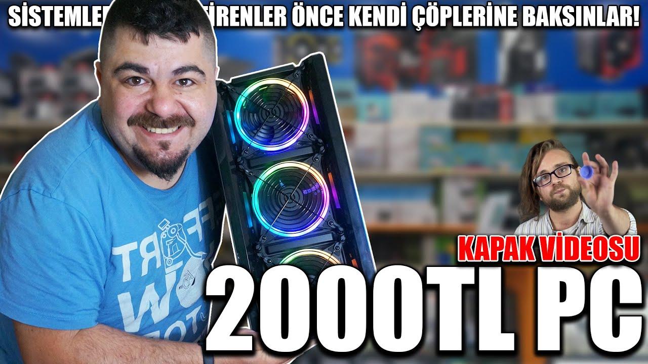 2000 TL Düşük Bütçeli PC Toplama Tepki Videosu