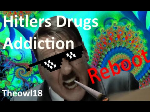Hitlers Drugs Addiction