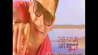 Cheb Rayan - Live In Dubaï Zik-Mp3