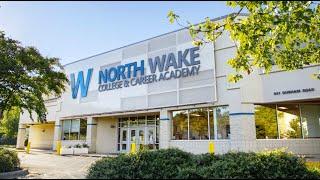 North Wake College & Career Academy Intro