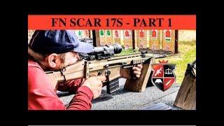 FN SCAR 17S - MK17 PART 1