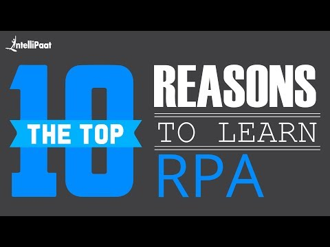 Top 10 Reasons To Learn RPA   Why You Should Learn RPA?   Intellipaat