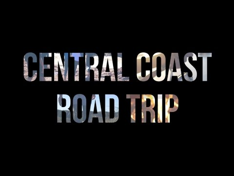 Central Coast Road Trip