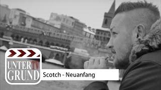 Scotch - Neuanfang