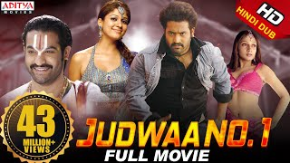 Judwa No.1 Hindi Dubbed Full HD Movie | J.N.T.R, Nayanthara, Sheela | Aditya Movies