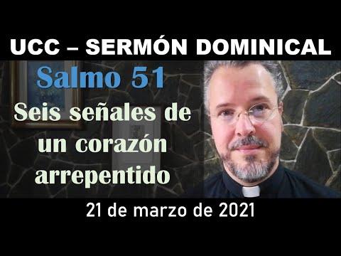 21/03/2021 - UCC Sermón Dominical - Salmo 51 - Rev. G. D'Escriván