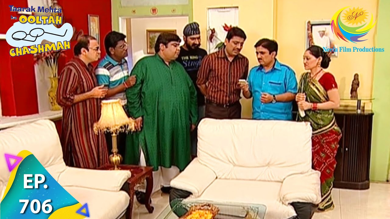 Taarak Mehta Ka Ooltah Chashmah - Episode 706 - Full Episode