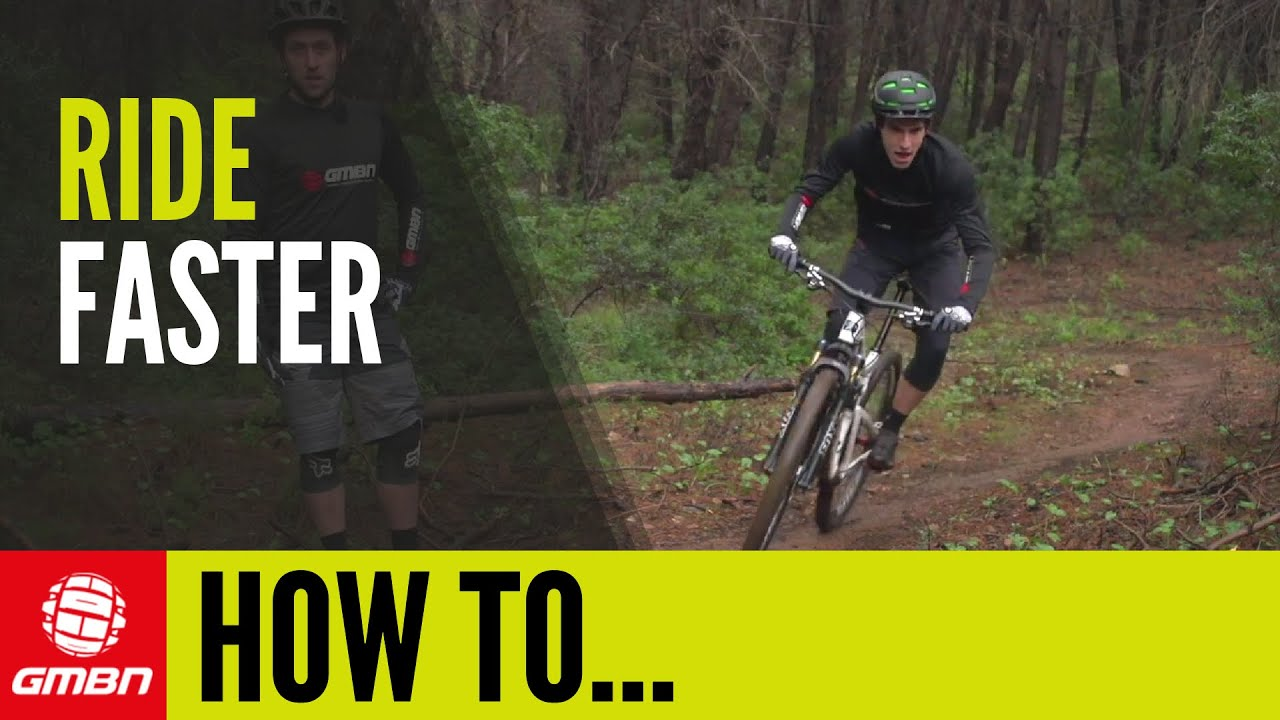 ef2812769e7 How To Ride Faster On Your Mountain Bike - YouTube