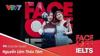 IELTS FACE-OFF | S02E09 | YOUNG GUNS | Nguyễn Lâm Thảo Tâm | Part 1: HOT SEAT [CC]