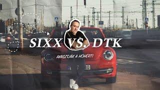DTK vs. Sixx: Elviszlek magammal - Akasztják a hóhért, szezonfinálé