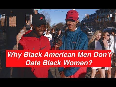 Why Black American Men Don't Date Black Women?