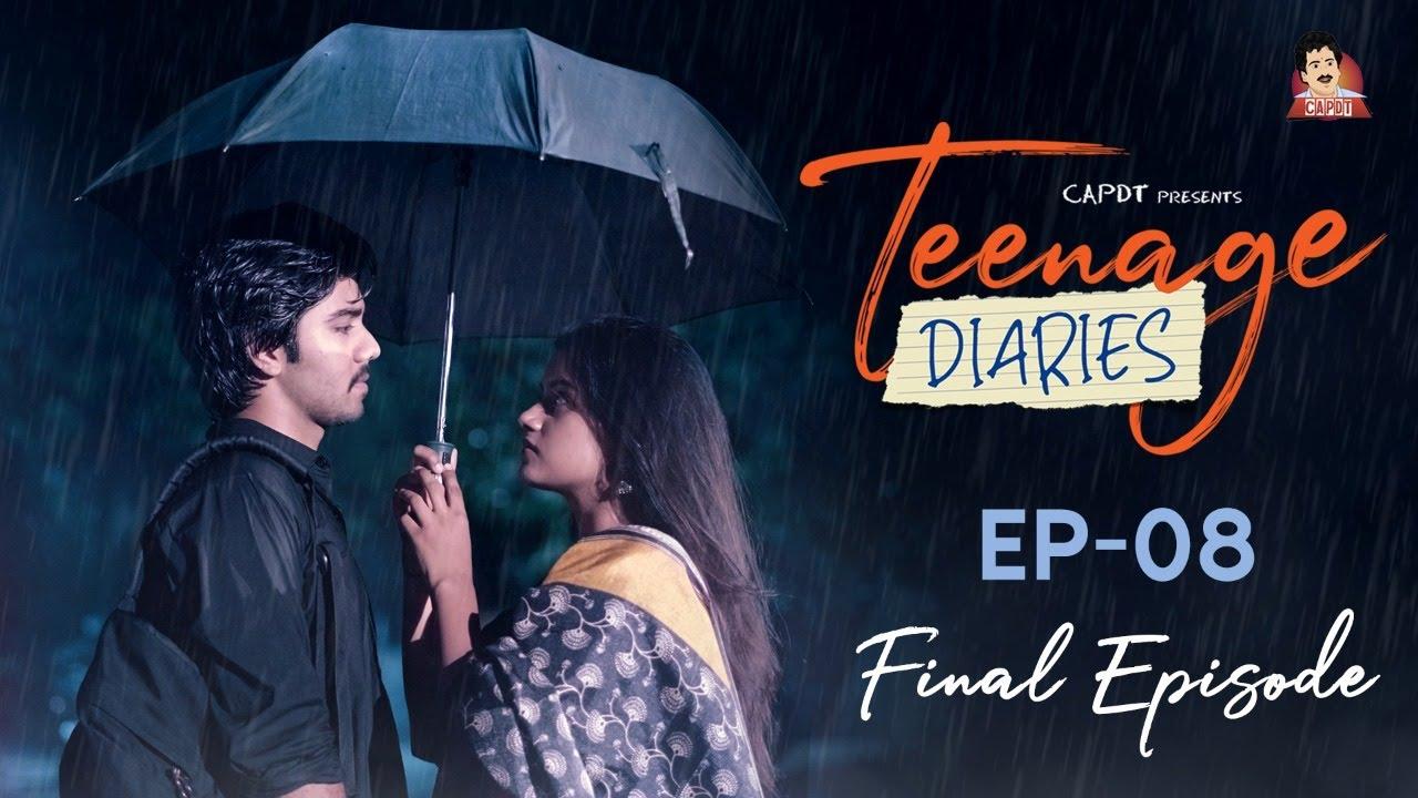 Download Teenage Diaries - Episode 08    Web Series    CAPDT