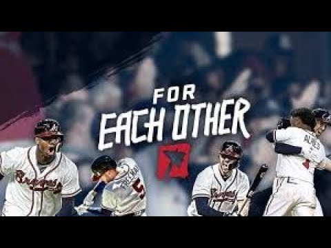 "Atlanta Braves Playoff Hype | ""For Each Other"" 
