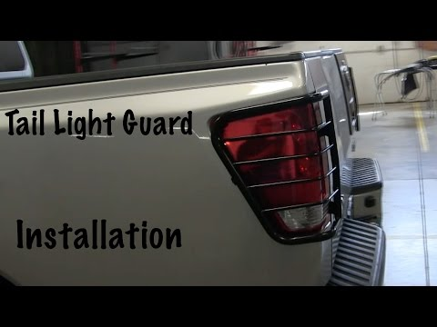 Tail Light Guard Install (How To Install on a Nissan Titan)  Nissan Titan Project