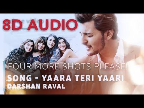 Yaara Teri Yaari । 8d Audio । Darshan Raval। Use Earphone।।