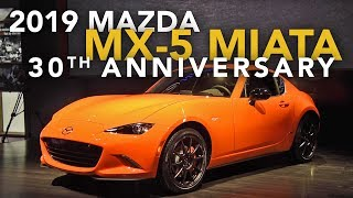 2019 Mazda MX-5 Miata 30th Anniversary First Look - 2019 Chicago Auto Show