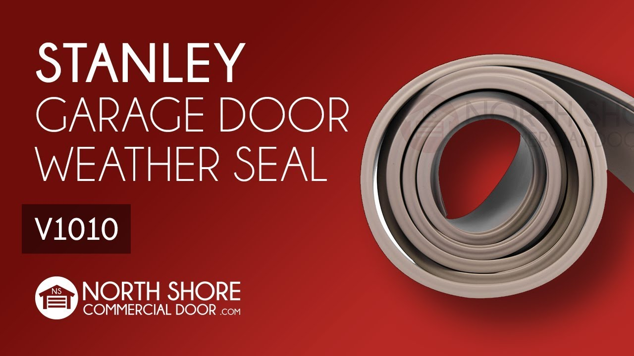 Stanley Garage Door Bottom Weatherseal Youtube
