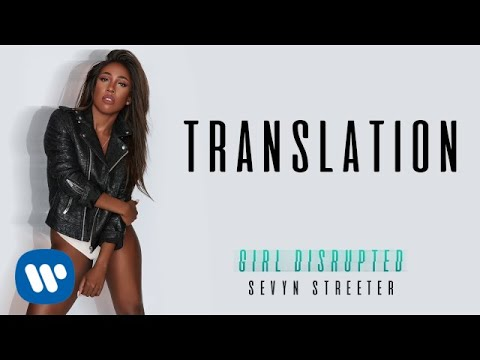 Sevyn Streeter - Translation [Official Audio]
